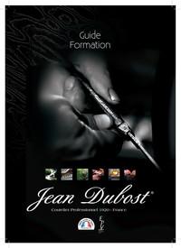 Le guide formation Jean Dubost : la transmission de notre savoir-faire